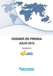 DOSSIER DE PRENSA JULIO 2012