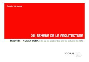 Dossier de prensa. MADRID NUEVA YORK del 29 de septiembre al 9 de octubre de 2016