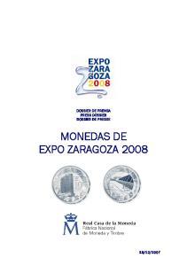 DOSSIER DE PRENSA PRESS DOSSIER DOSSIER DE PRESSE MONEDAS DE EXPO ZARAGOZA 2008