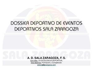 DOSSIER DEPORTIVO DE EVENTOS DEPORTIVOS SALA ZARAGOZA