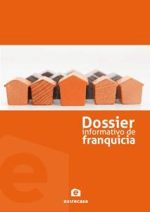 Dossier. informativo de. franquicia