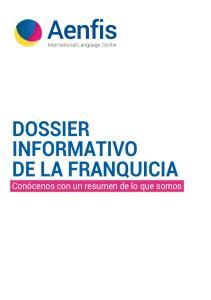 DOSSIER INFORMATIVO DE LA FRANQUICIA