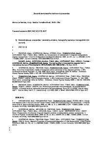 Dotazník komplexného hodnotenia pracovníka. 1) Vedecké výstupy pracovníka vedecké publikácie, monografie, kapitoly v monografiách (ich zoznam)
