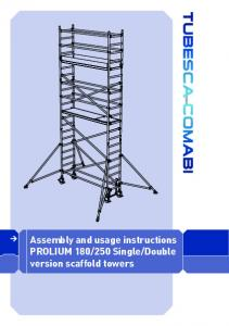 Double version scaffold towers