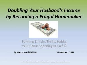 Doubling Your Husband s Income by Becoming a Frugal Homemaker