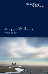 Douglas W. Bailey. Financial Advisor