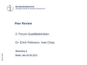 Dr. Erich Fellmann, Ines Chop