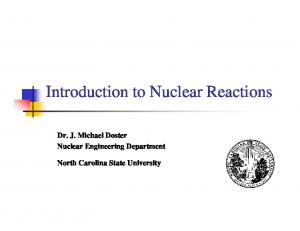 Dr. J. Michael Doster Nuclear Engineering Department North Carolina State University