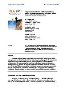 Dr. Loriene Roy School of Information, University of Texas at Austin Austin, Texas, USA
