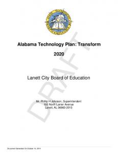 DRAFT. Alabama Technology Plan: Transform. Lanett City Board of Education