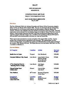 DRAFT CITY OF OAKLAND MEASURE DD UPDATED PUBLIC ART PLAN PROJECT RECOMMENDATIONS. GAIL M. GOLDMAN ASSOCIATES May 25, 2007