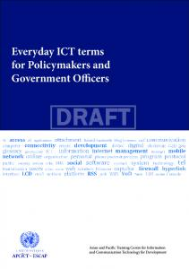 DRAFT. Everyday ICT terms for Policymakers and Government Officers