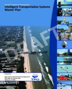 DRAFT. Intelligent Transportation Systems Master Plan. Space Coast Transportation Planning Organization. Prepared for: