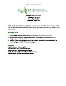 DRAFT November 19, th AgMIP Global Workshop February th 2015 University of Florida Gainesville, Florida USA
