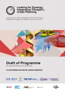 Draft of Programme of the International Conference. Looking for Synergy: Integrating Transport, Urban Planning
