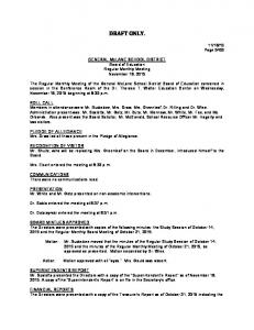 DRAFT ONLY. GENERAL McLANE SCHOOL DISTRICT Board of Education Regular Monthly Meeting November 18, 2015