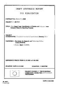 DRAFT SYNTHESIS REPORT FOR PUBLICATION. PROJECT COORDINATOR : F raunhofer-institut fir Lasertechnik, Germany (ILT)