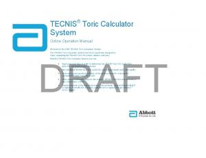 DRAFT. TECNIS Toric Calculator System. Online Operation Manual