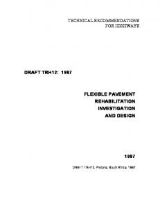 DRAFT TRH12: 1997 FLEXIBLE PAVEMENT REHABILITATION INVESTIGATION AND DESIGN TECHNICAL RECOMMENDATIONS FOR HIGHWAYS