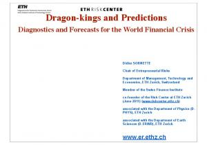 Dragon-kings and Predictions