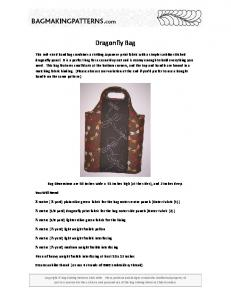 Dragonfly Bag. Bag Dimensions are 10 inches wide x 11 inches high (at the sides), and 2 inches deep
