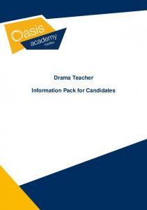 Drama Teacher. Information Pack for Candidates