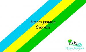 Dream Jamaica Overview. Updated January 2017