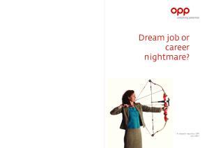 Dream job or career nightmare?