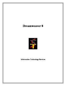 Dreamweaver 8. Information Technology Services