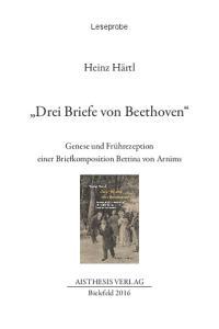 Drei Briefe von Beethoven