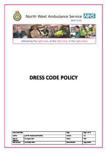DRESS CODE POLICY. Dress Code Policy Page: Page 1 of 13. Author: Asst Dir. Employment Practices Version: 2.0. Date of