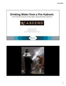 Drinking Water from a Fire Hydrant: