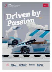Driven by Passion. What s Inside: CTP News News & Views for the CTP Community No. 2CEE Publication Summer 2016