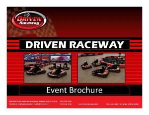 DRIVEN RACEWAY. Event Brochure