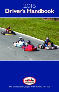 Driver s Handbook. The nation s oldest, largest and friendliest kart club