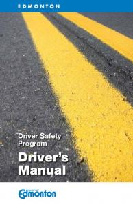 Driver Safety Program. Driver s Manual