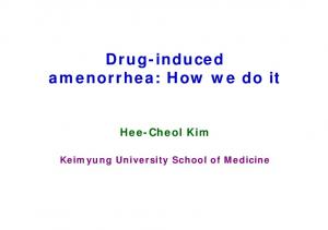Drug-induced amenorrhea: How we do it