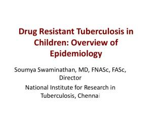 Drug Resistant Tuberculosis in Children: Overview of Epidemiology