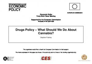 Drugs Policy What Should We Do About Cannabis?