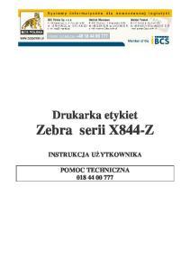 Drukarka etykiet Zebra serii X844-Z