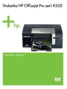 Drukarka HP Officejet Pro serii K550. Instrukcja obsługi