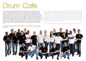 Drum Cafe. We are looking forward to making the messages of your event unforgettable