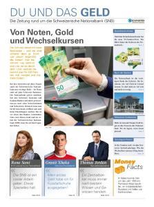 DU UND DAS GELD Die Zeitung rund um die Schweizerische Nationalbank (SNB)