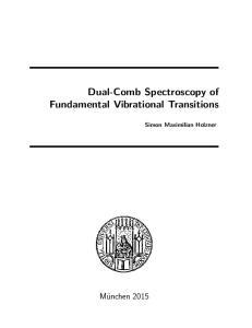 Dual-Comb Spectroscopy of Fundamental Vibrational Transitions. Simon Maximilian Holzner