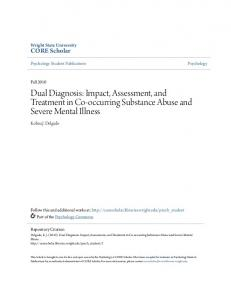 Dual Diagnosis: Impact, Assessment, and Treatment in Co-occurring Substance Abuse and Severe Mental Illness