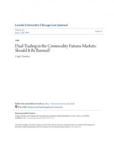 Dual Trading in the Commodity Futures Markets: Should It Be Banned?