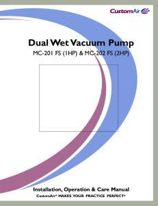 Dual Wet Vacuum Pump