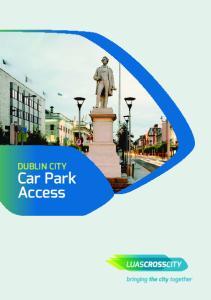 DUBLIN CITY Car Park Access
