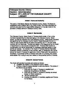 Dubuque County Library Section: Administration Subject: BY-LAWS OF THE DUBUQUE COUNTY LIBRARY