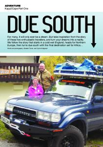 DUE SOUTH. ADVENTURE Kapp2Cape Part One